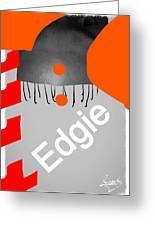 Edgie#3 Greeting Card