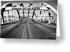 Edmund Pettus Bridge Greeting Card