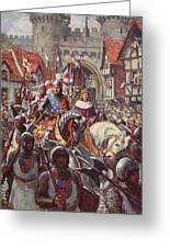 Edward V Rides Into London With Duke Greeting Card