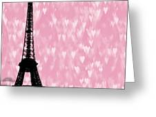 Eiffel Tower - Love In Paris Greeting Card