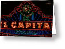 El Capitan Theatre Sign In Hollywood Greeting Card