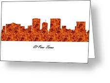 El Paso Texas Raging Fire Skyline Greeting Card