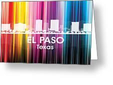 El Paso Tx 2 Greeting Card