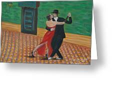 El Ultimo Tango Greeting Card