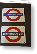 Elephant Castle And Leicester Square Greeting Card