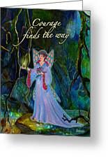 Ella Rose-courage Lights The Way Greeting Card