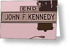 End Of John F Kennedy Street In San Francisco Greeting Card