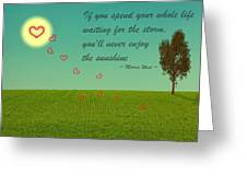 Enjoy The Sunshine Greeting Card