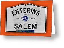 Entering Salem Greeting Card