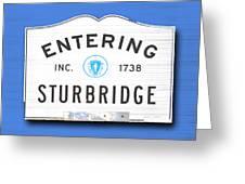 Entering Sturbridge Greeting Card