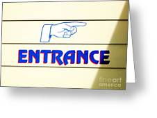 'entrance Sign' Greeting Card