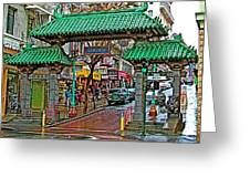 Entry Gate To Chinatown In San Francisco-california Greeting Card