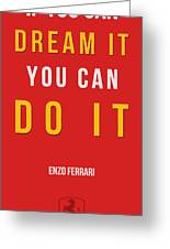 Enzo Ferrari Quote - If You Can Dream It Greeting Card