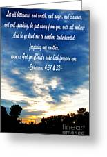 Ephesians Four Thirtyone And Two Greeting Card