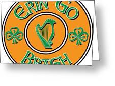 Erin go bragh digital art by ireland calling erin go bragh greeting card m4hsunfo