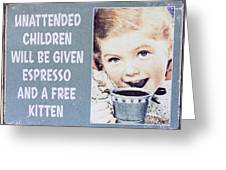 Espresso And Kitten Sign Greeting Card