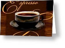 Espresso Passion Greeting Card