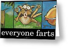 Everyone Farts Poster Greeting Card