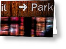 Exit Park Greeting Card