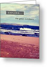 Explore The Great Outdoors Greeting Card