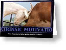 Extrinsic Motivation De-motivational Poster Greeting Card