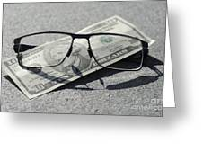 Eyeglasses And Money Greeting Card