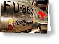 F-86d Sabre Dennis The Menace Greeting Card