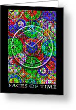 Faces Of Time 3 Greeting Card