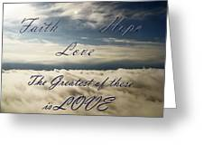 Faith Hope Love Greeting Card