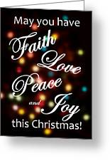 Faith Love Peace Joy Greeting Card