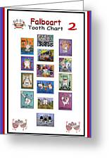 Falboart Tooth Chart Number 2 Greeting Card