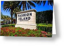 Fashion Island Sign In Newport Beach California Greeting Card
