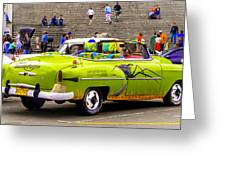 Fast And Furious In Cuba Greeting Card