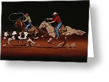 Fast Horses And Sure Ropes Greeting Card