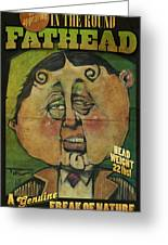 Fathead Poster Greeting Card