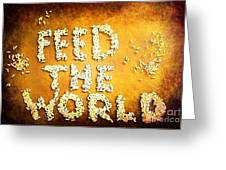 Feed The World Greeting Card