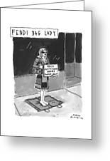 'fendi Bag Lady' Greeting Card