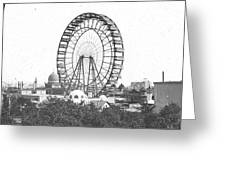 Ferris Wheel At Chicago Worlds Fair Columbian Exposition 1893 Greeting Card