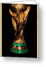 Fifa World Cup Trophy Greeting Card