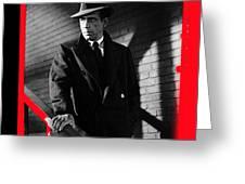 Film Noir John Huston Humphrey Bogart The Maltese Falcon 1941 Color Added 2012 Greeting Card