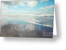 Find Your Dream Greeting Card