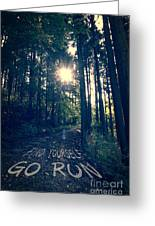 Find Yourself Go Run No. 6 - Forest With Sun Flare Greeting Card