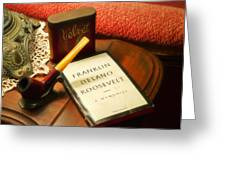 Fireside Chats With Fdr 05 With A Pipe And Book Greeting Card