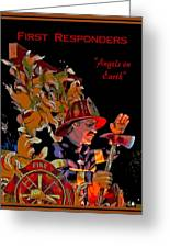 First Responders - Angels On Earth Greeting Card