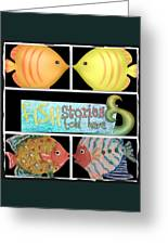 Fish Stories Told Here Greeting Card