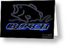 Fishing And Busch Beer In Neon Greeting Card