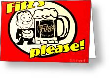 Fitz's Please Greeting Card