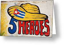 Five Heroes Cuba Greeting Card