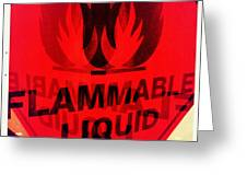 Flammable Liquid Greeting Card
