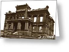 James Clair Flood Mansion Atop Nob Hill San Francisco Earthquake And Fire Of April 18 1906 Greeting Card